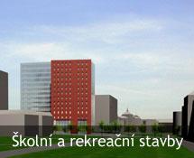 Projekty Školní a rekreační stavby